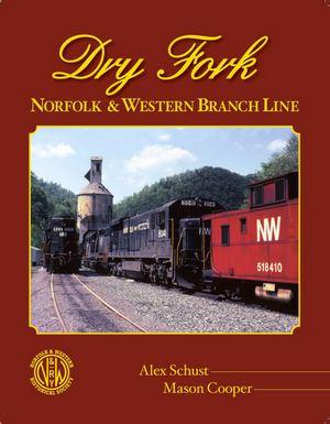 BK.Dry_Fork_Norfolk_and_Western_Branch_Line.cover.jpg